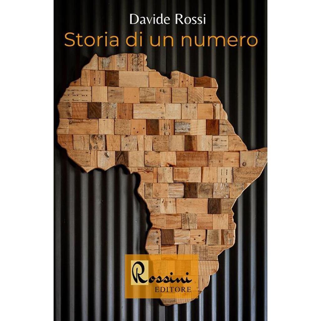 """""""Storia di un numero"""" – Davide Rossi"""