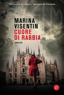"""""""Cuore di rabbia"""" – Marina Visentin"""