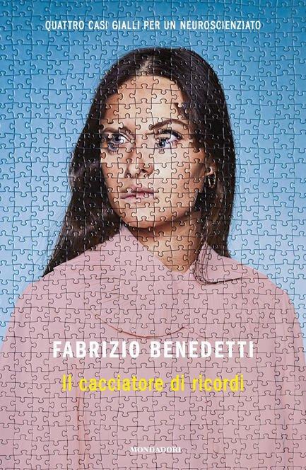 """""""Il cacciatore di ricordi"""" – Fabrizio Benedetti"""