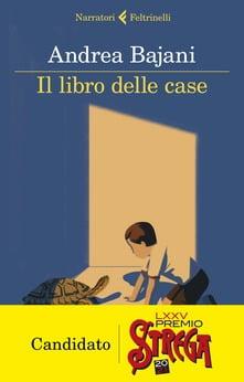 """""""Il libro delle case"""" – Andrea Bajani"""