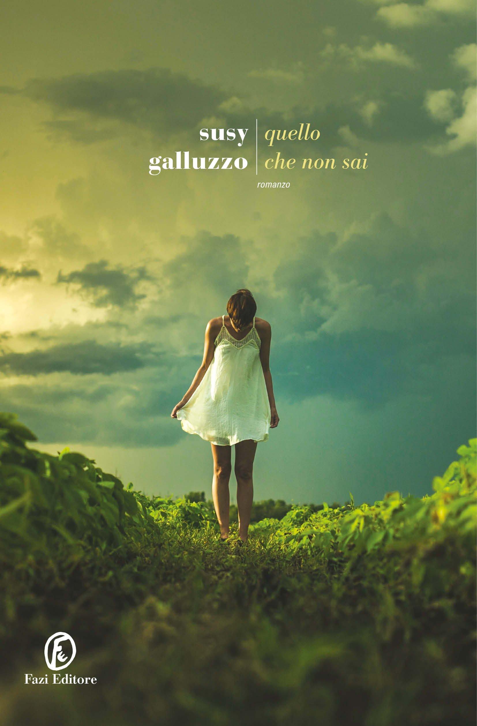 """""""Quello che non sai"""" – Susy Galluzzo"""