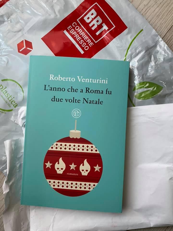 """""""L'anno che a Roma fu due volte Natale"""" – Roberto Venturini"""
