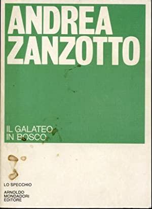 """""""Il galateo in bosco"""" – Andrea Zanzotto"""