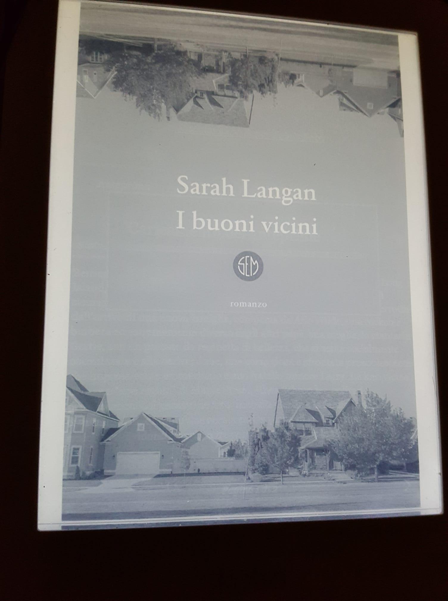 """I buoni vicini"" – Sarah Langan"