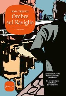 """""""Ombre sul Naviglio"""" – Rosa Teruzzi"""