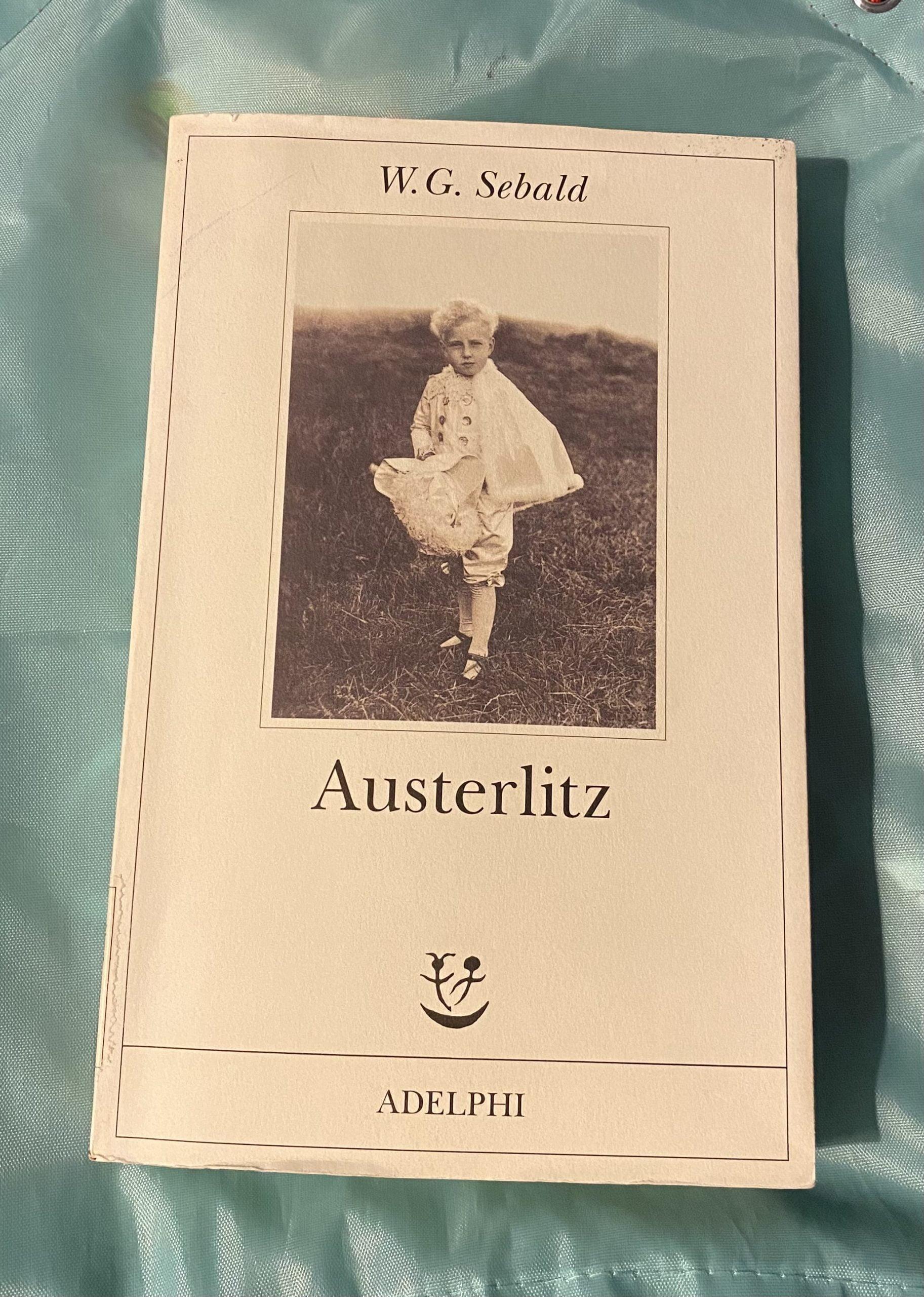 """Austerlitz"" – W. G. Sebald"