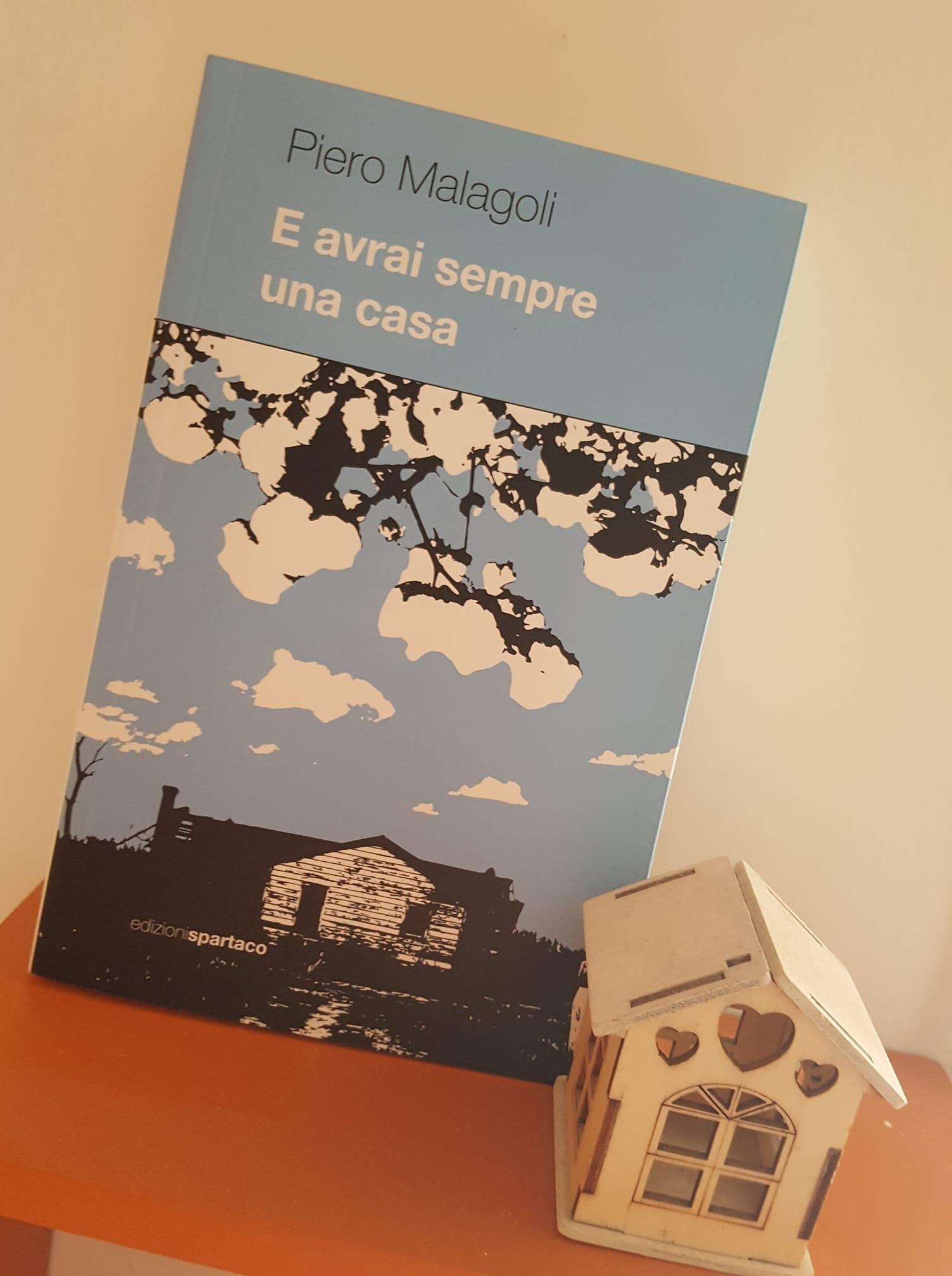 """""""E avrai sempre una casa"""" – Piero Malagoli"""
