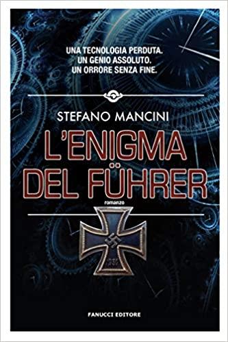 """""""L'enigma del Führer"""" – Stefano Mancini"""