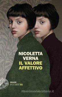 """""""Il valore affettivo"""" – Nicoletta Verna"""