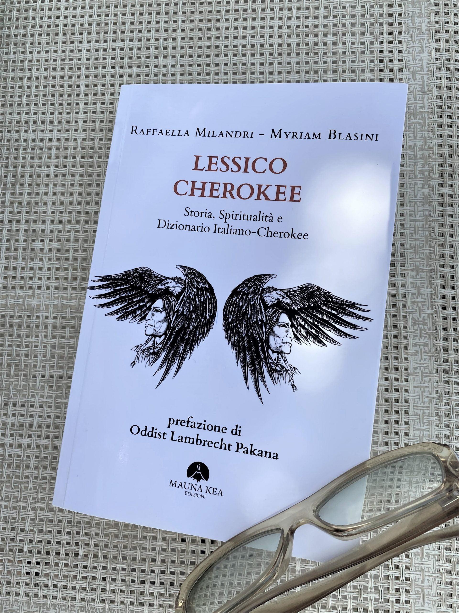 """Lessico Cherokee"" – Raffaella Milandri e Myriam Blasini"