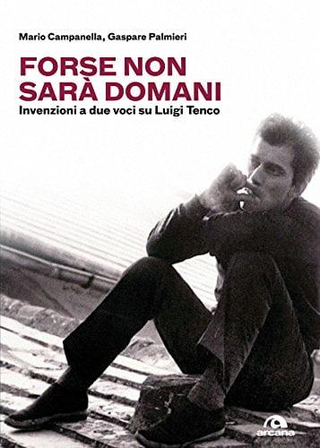"""""""Forse non sarà domani"""" –  Mario Campanella e Gaspare Palmieri"""