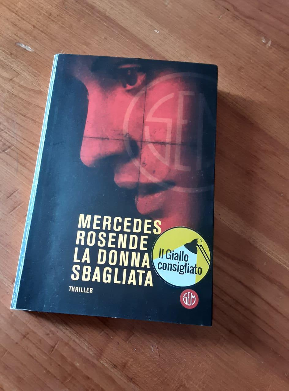 """""""La donna sbagliata"""" – Mercedes Rosende"""