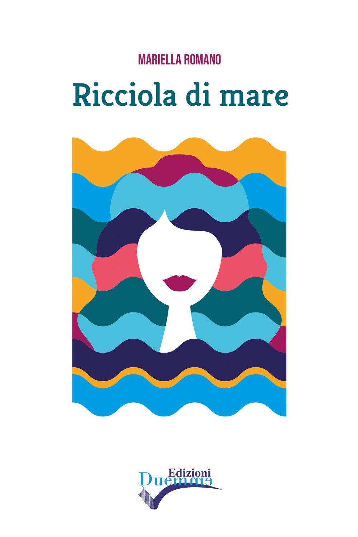 """""""Ricciola di mare"""" – Mariella Romano"""