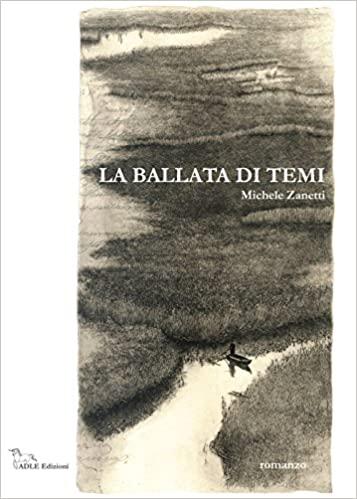 """""""La ballata di Temi"""" – Michele Zanetti"""
