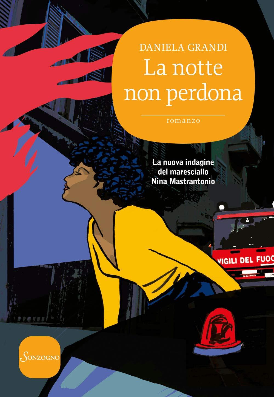 """""""La notte non perdona"""" – Daniela Grandi"""