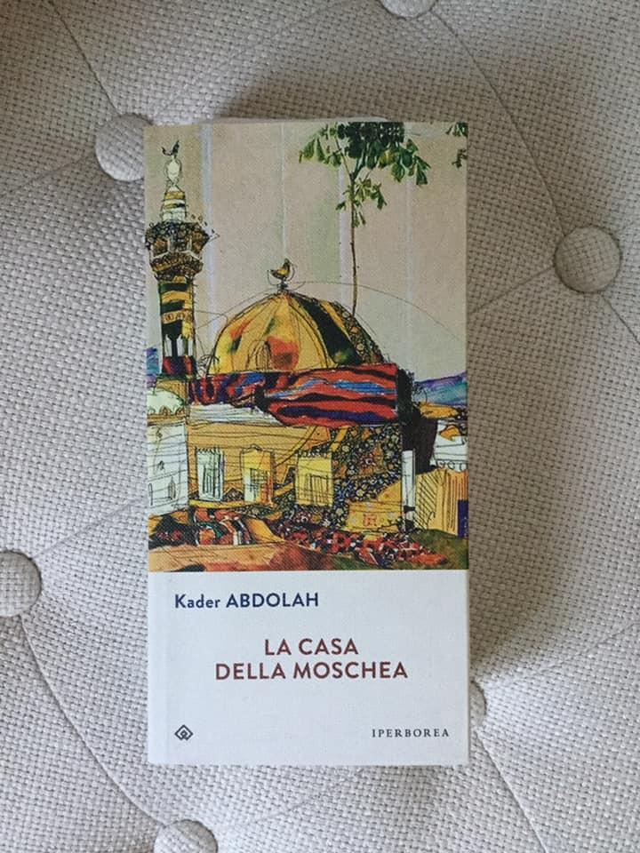 """La casa della moschea"" – Kader Abdollah"