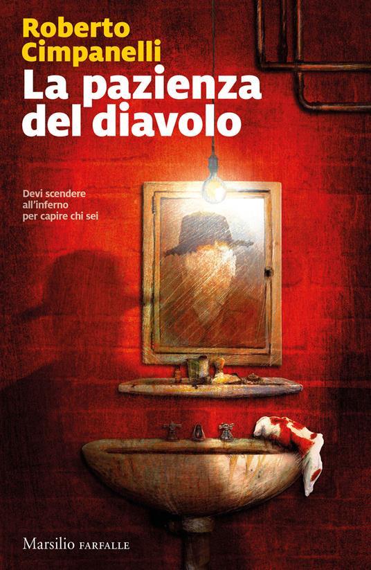 """""""La pazienza del diavolo"""" – Roberto Cimpanelli"""