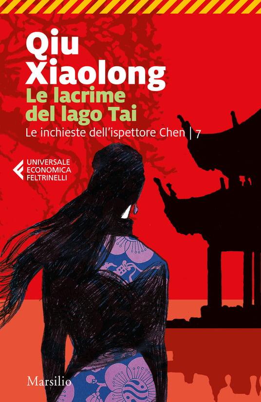 """""""Le lacrime del lago Tai"""" – Xiaolong Qiu"""