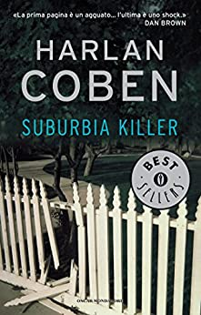 """Suburbia killer"" – Harlan Coben"